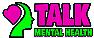 Talk Mental Health